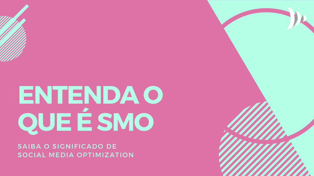 O que é Social Media Optimization (SMO)