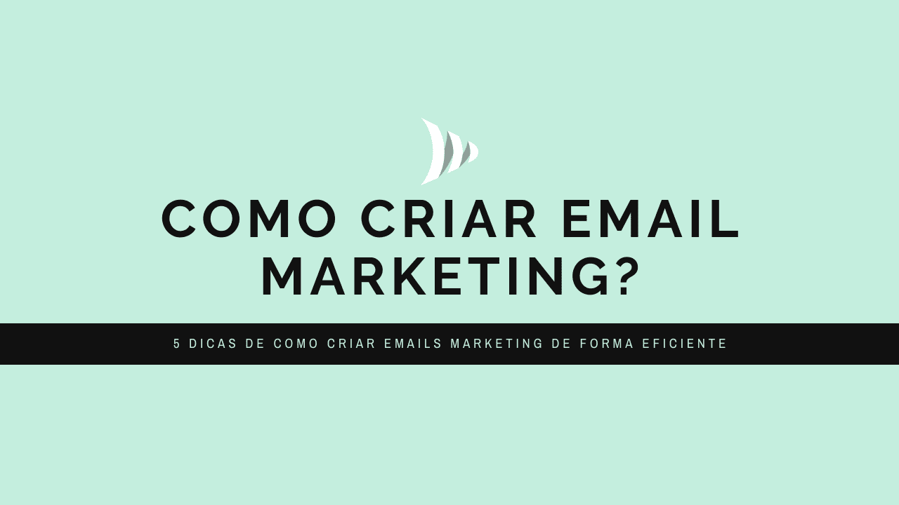 Como criar email marketing?