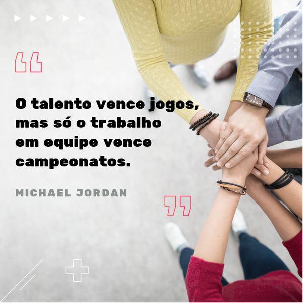 frases motivacionais: O talento vence jogos, mas só o trabalho em equipe vence campeonatos