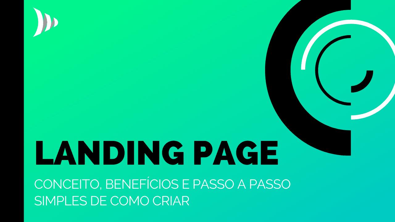 O que é Landing Page (LP)?