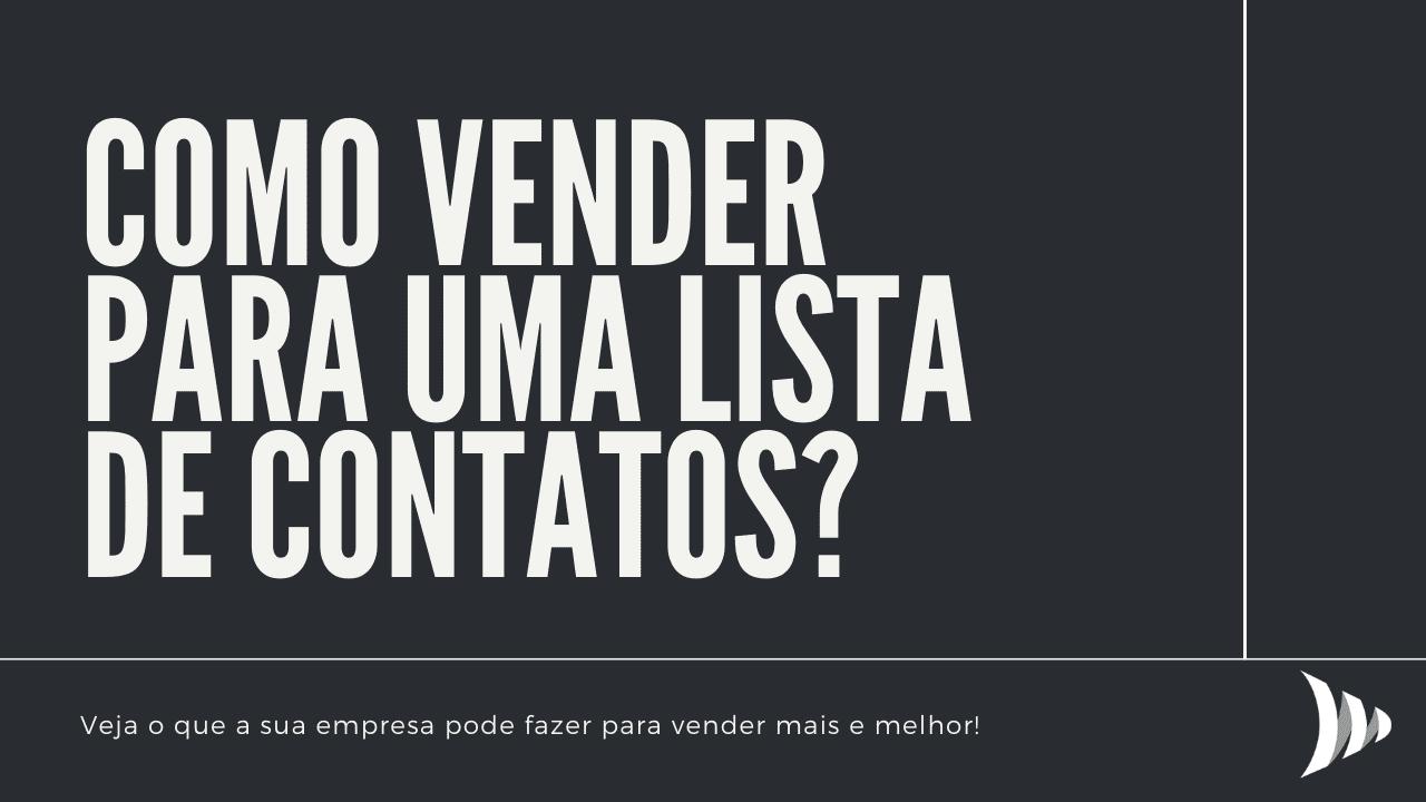 Como vender para a lista de contatos?