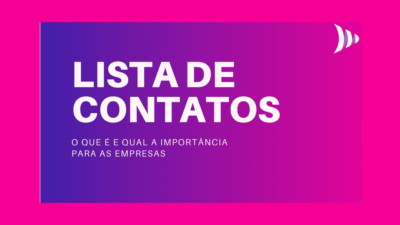 O que é lista de contatos?