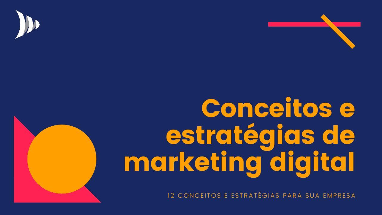 Conceitos e estratégias de marketing digital