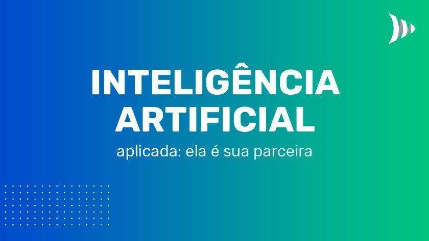 Aplicando a inteligência artificial