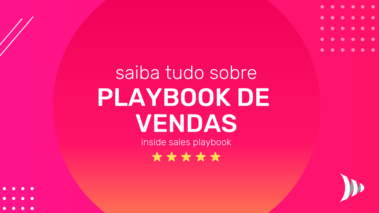 o que é Playbook de Vendas, como fazer playbook de vendas, template de playbook de vendas pdf