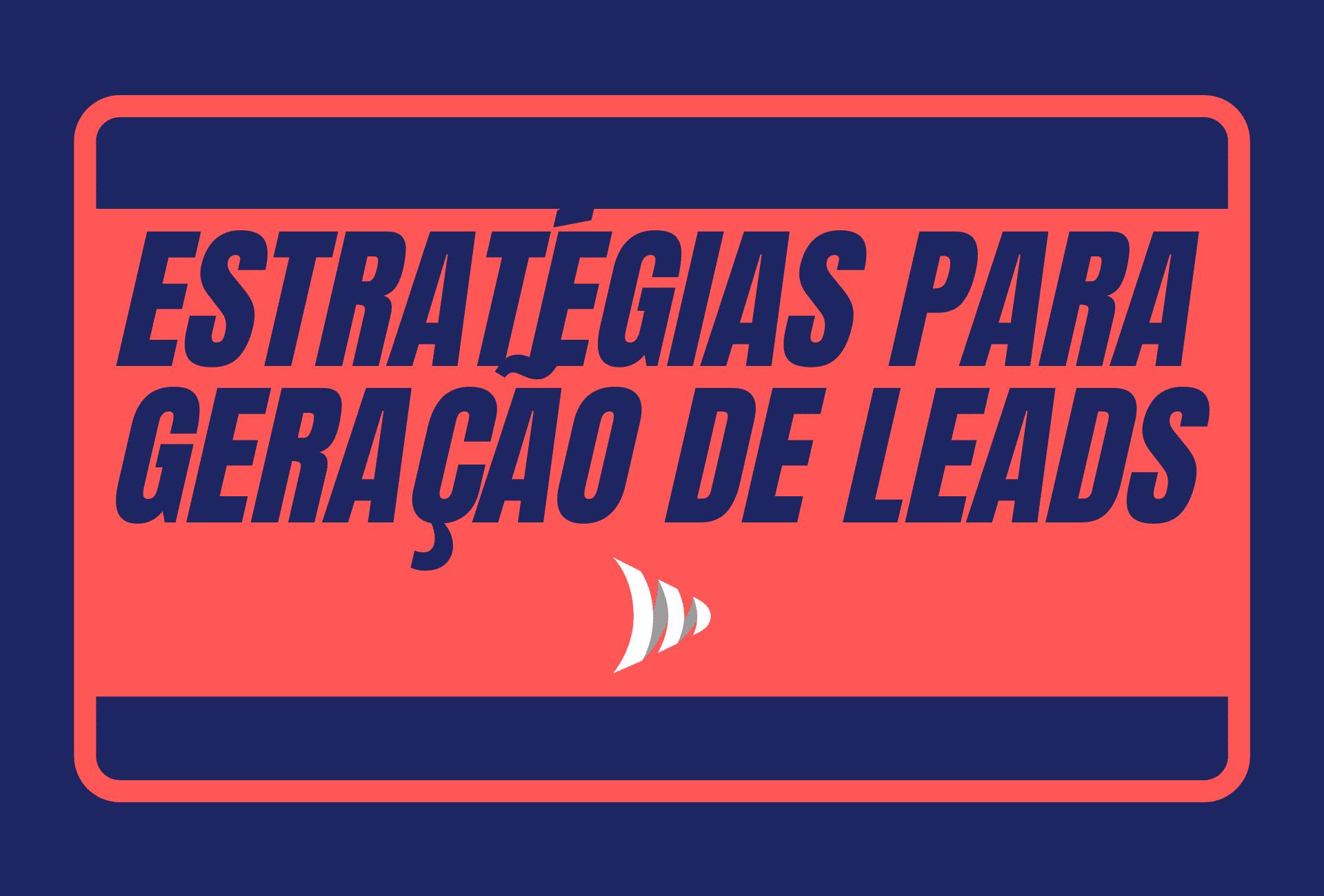 Estratégias para Geração de Leads
