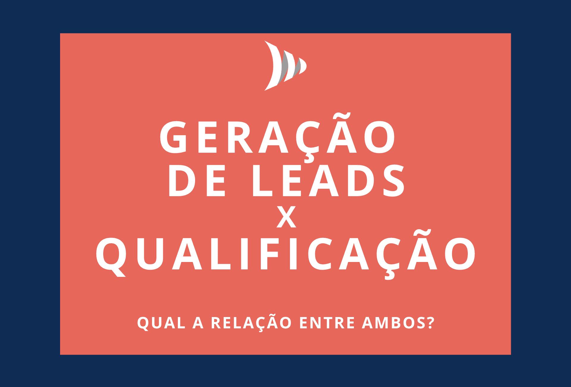 Geração de Leads Qualificação