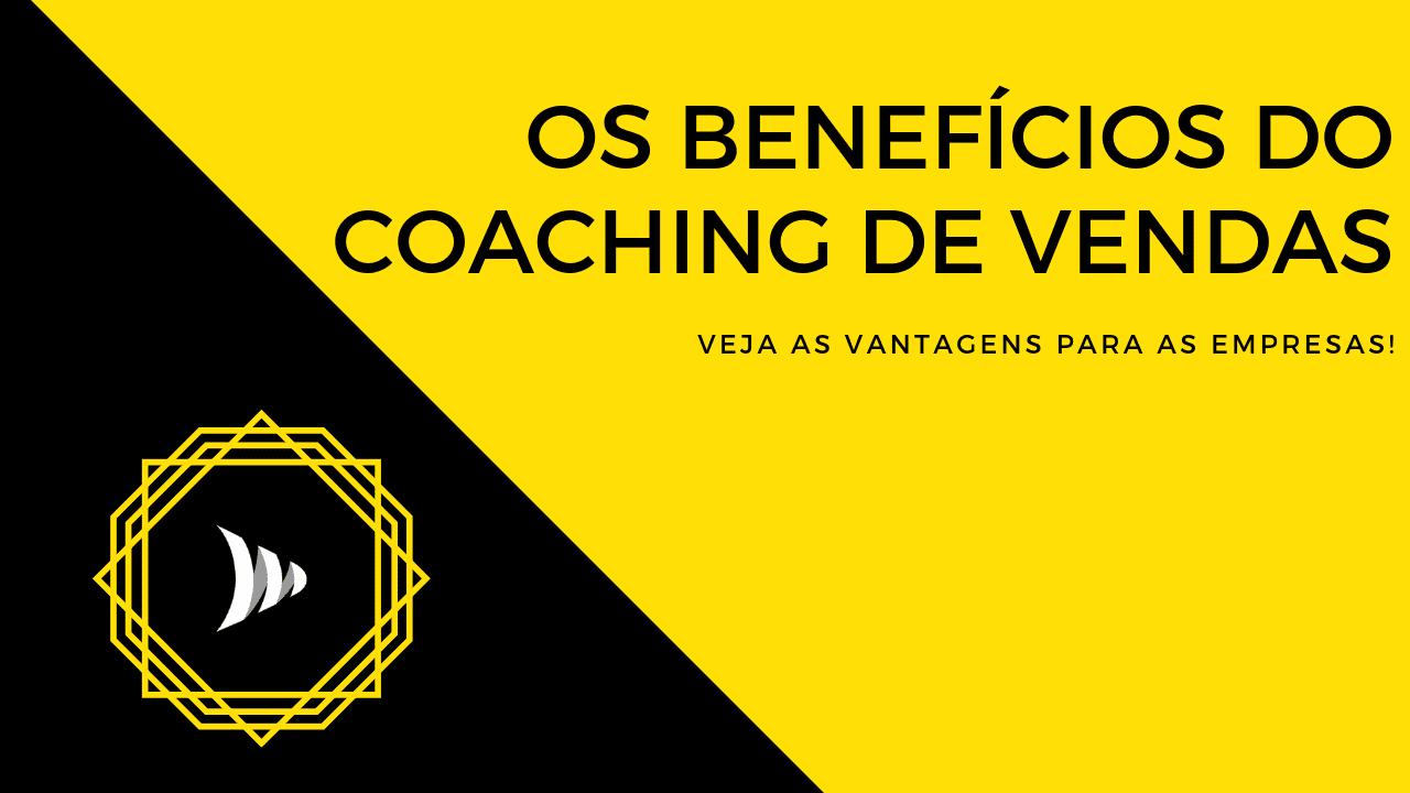 Benefícios do coaching de vendas