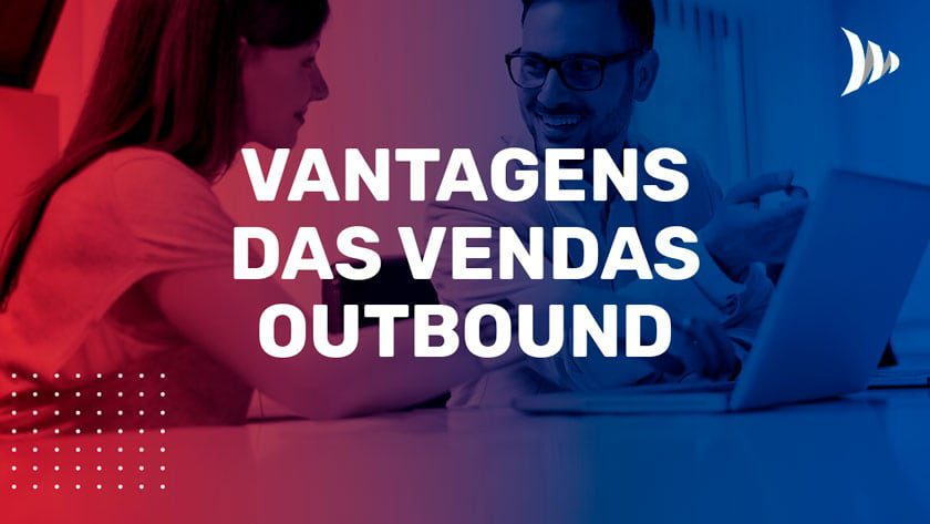 Cold calling e vantagens das vendas outbound