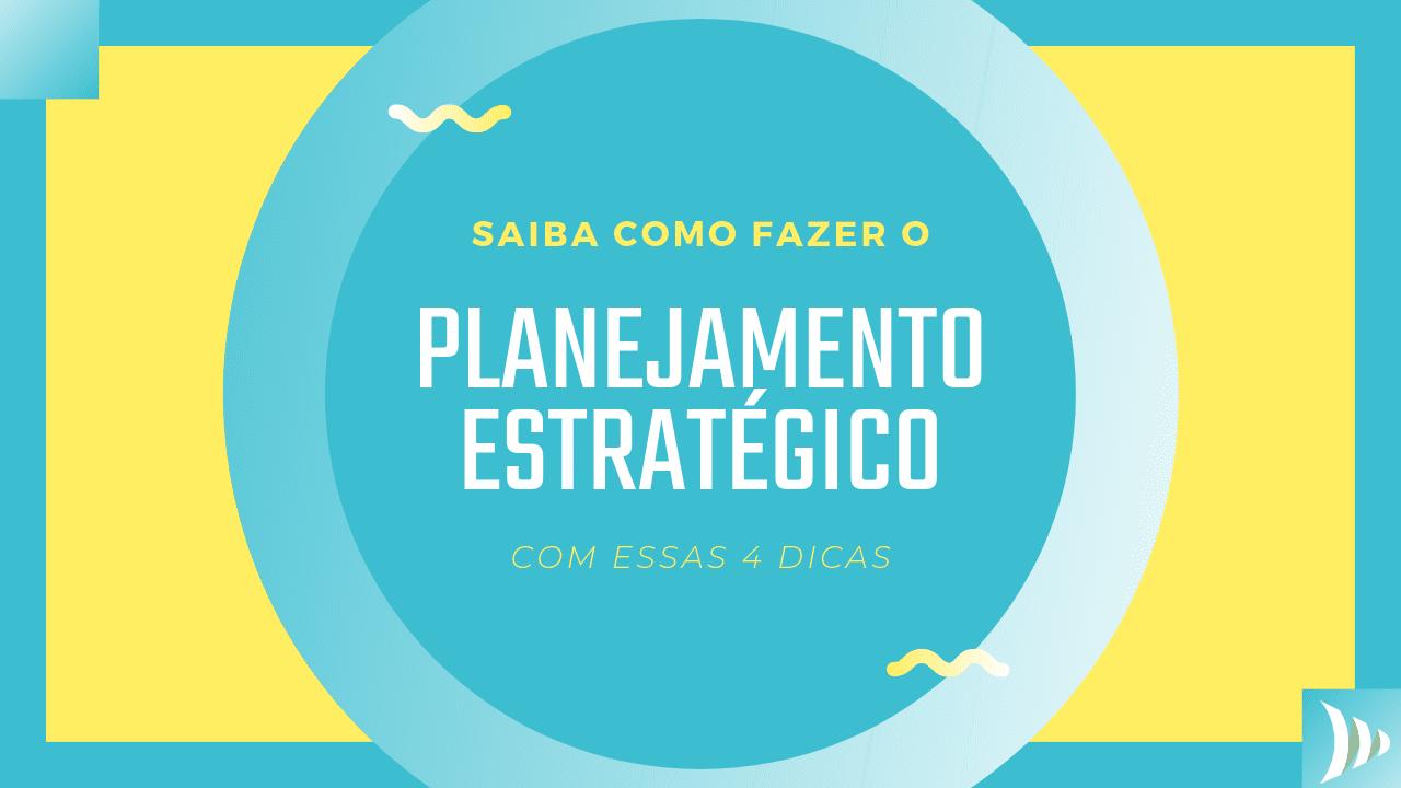 Como fazer planejamento estrategico