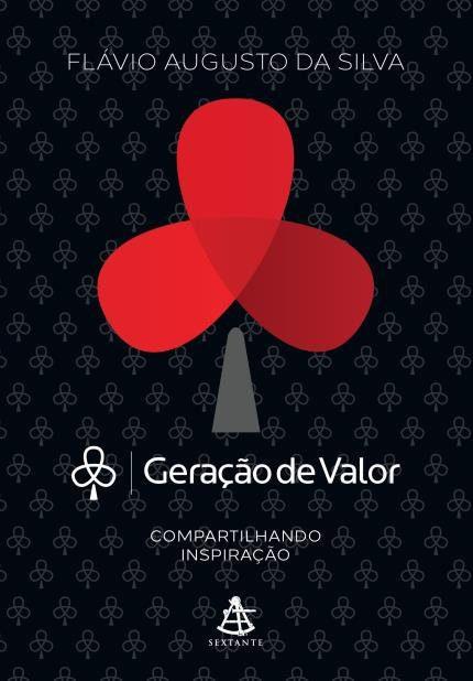 Geração de Valor, Flávio Augusto