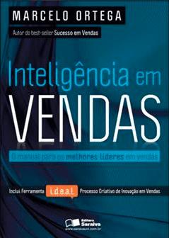 Inteligência em Vendas, livro de Marcelo Ortega