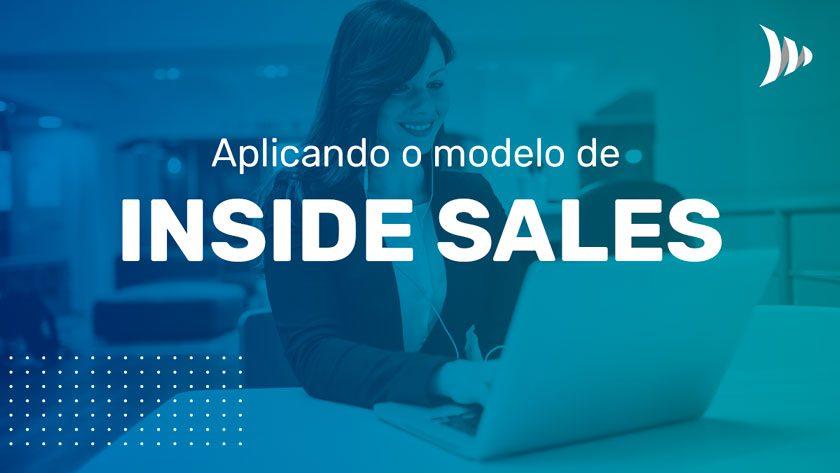 Aplicação do modelo inside sales
