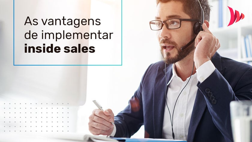 Vantagens de implementar inside sales