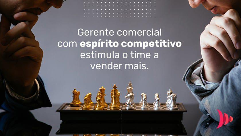 Gerente comercial e espírito competitivo