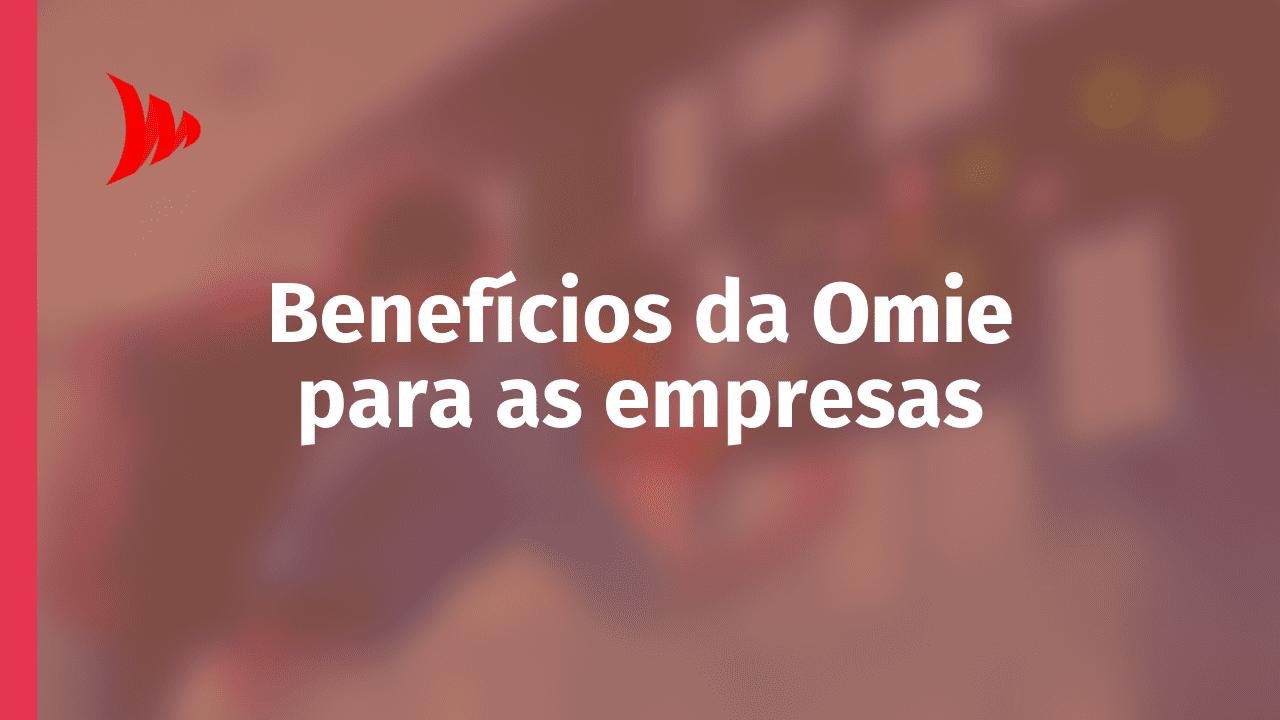Benefícios da Omie