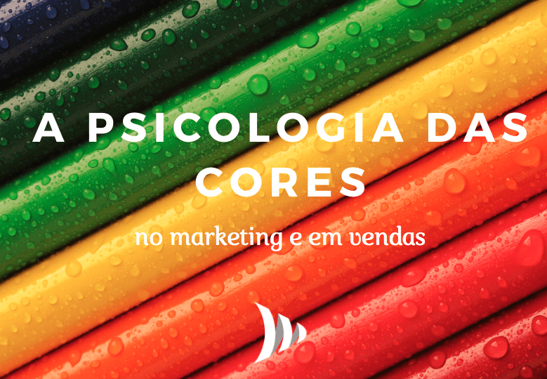 Psicologia das cores no marketing e vendas