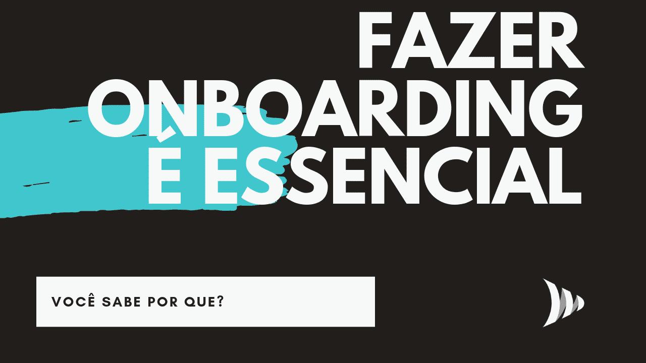 Por que fazer onboarding?