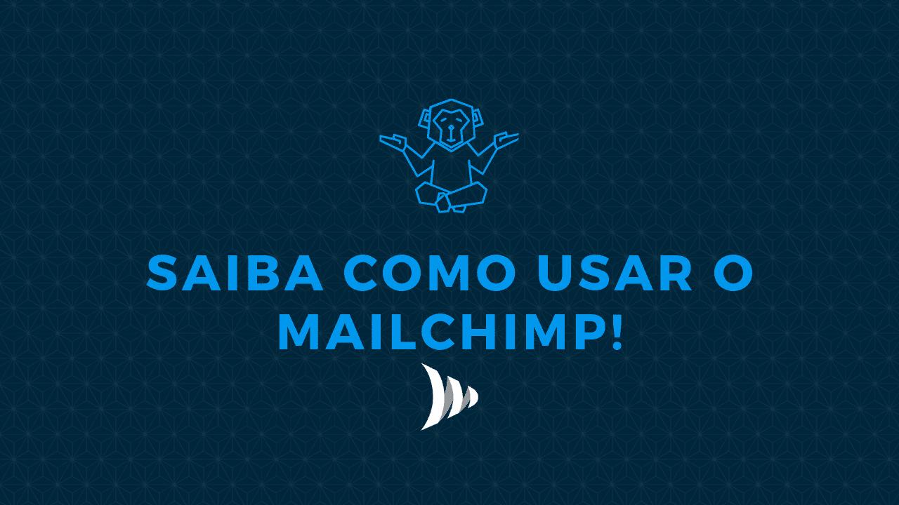 Como usar Mailchimp