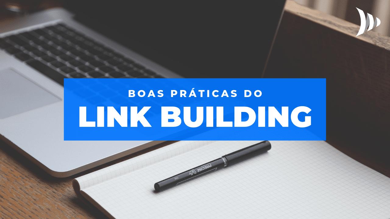Boas práticas para o link building