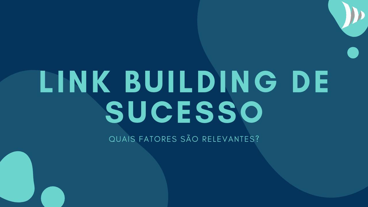 Link building e os fatores para o sucesso