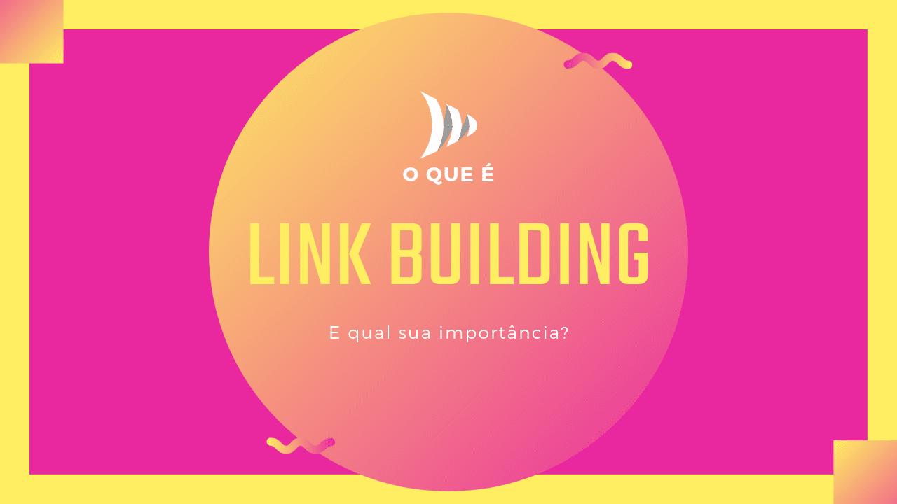 Lunk building: o que é e qual sua importância?