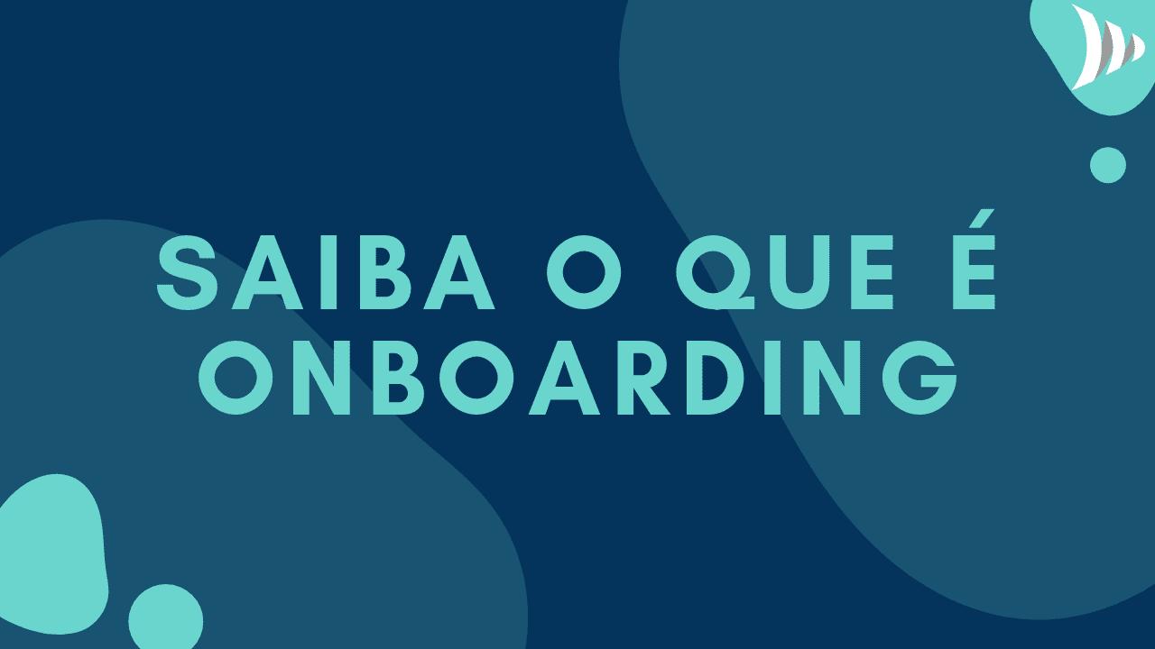 O que é onboarding?