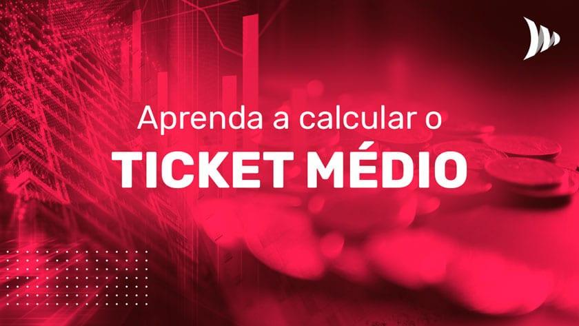 Cálculo do ticket médio