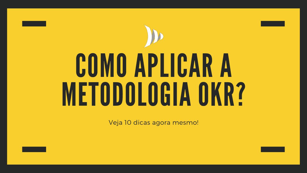 Como aplicar a OKR?