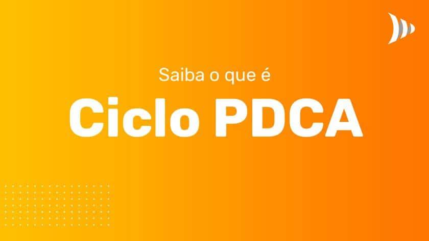 O que é ciclo PDCA