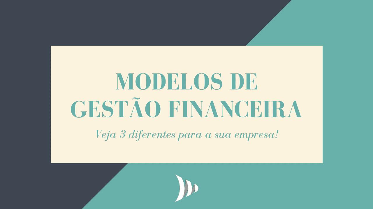 Modelos de gestão financeira