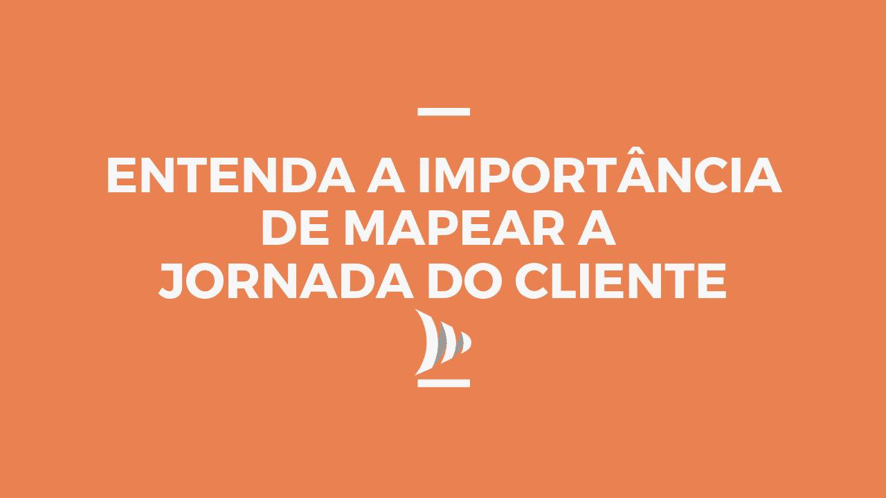 Benefícios de criar a jornada do cliente