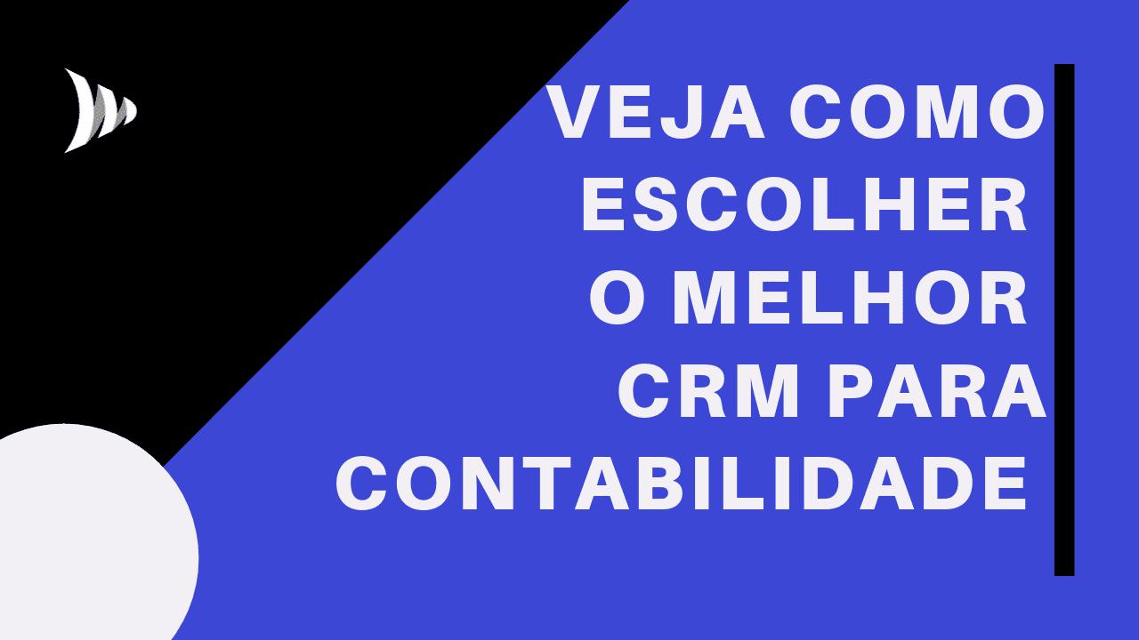 Como escolher CRM de contabilidade?