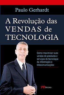 A Revolução das Vendas de Tecnologia, livros de vendas
