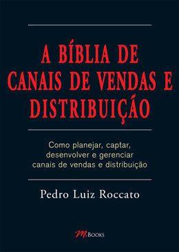 A Bíblia de Canais de Vendas e Distribuição, livros de vendas