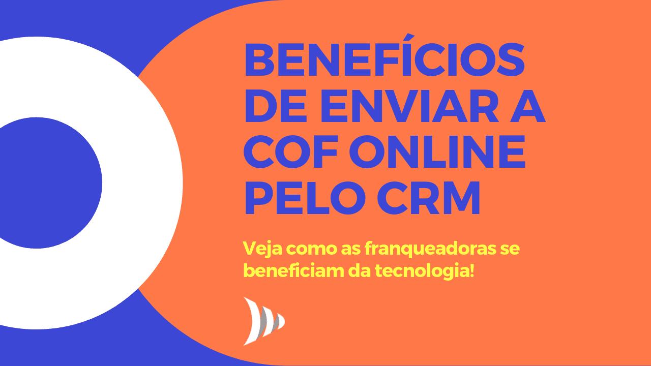 CRM para envio de COF, Circular de Oferta de Franquia