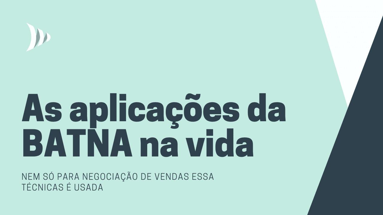 Aplicações da BATNA, Best Alternative to a Negotiated Agreement
