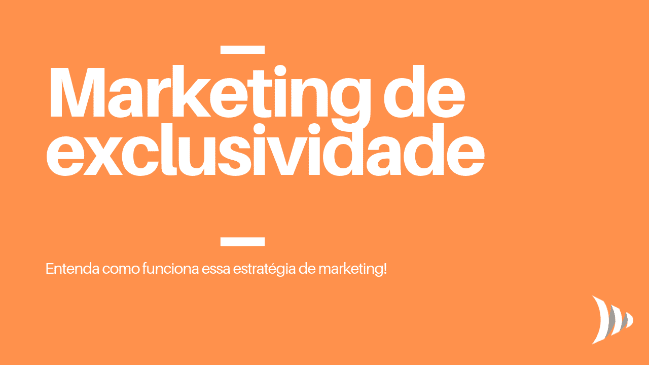 Estratégias de marketing de exclusividade