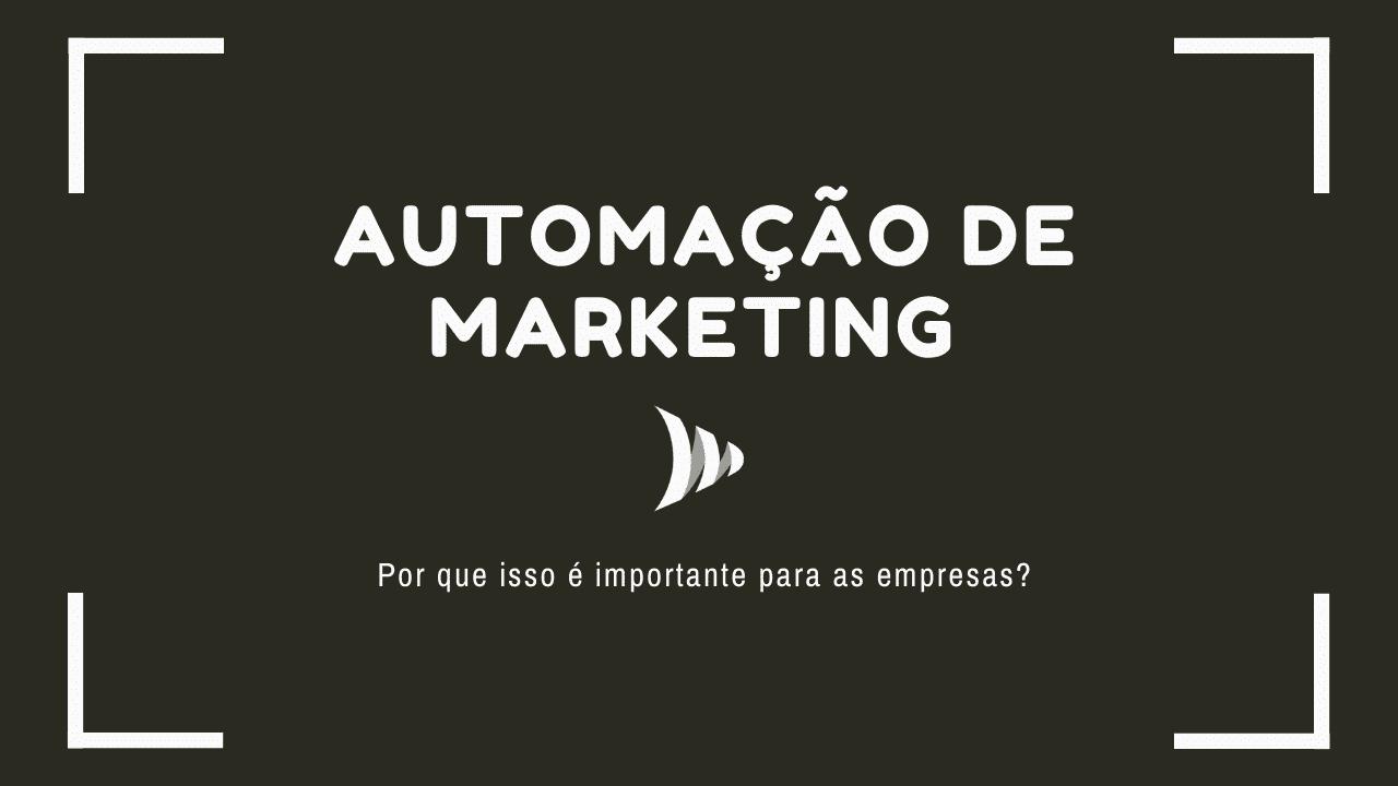 Importância da Automação de marketing
