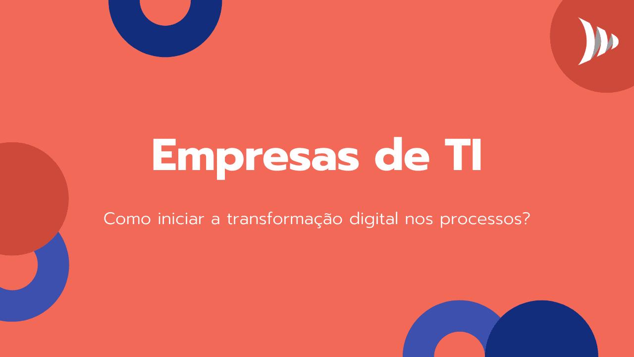 Transformação digital nas empresas de TI