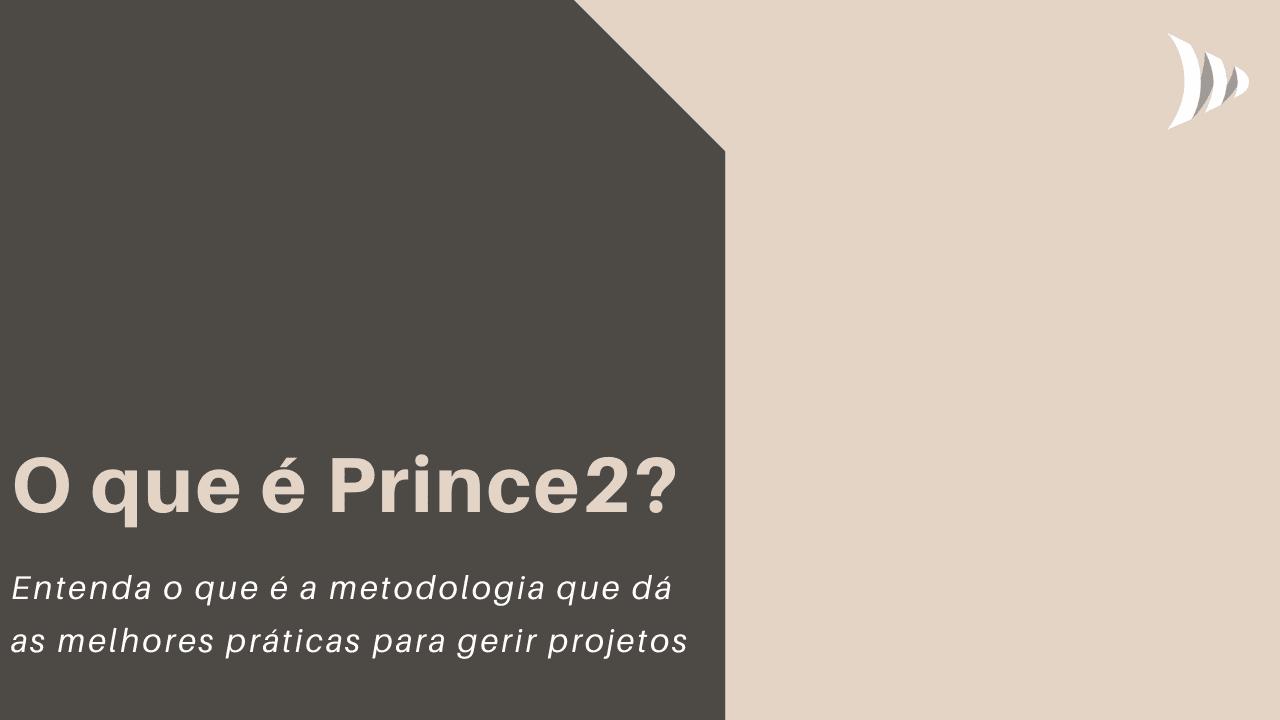 O que é Prince2?
