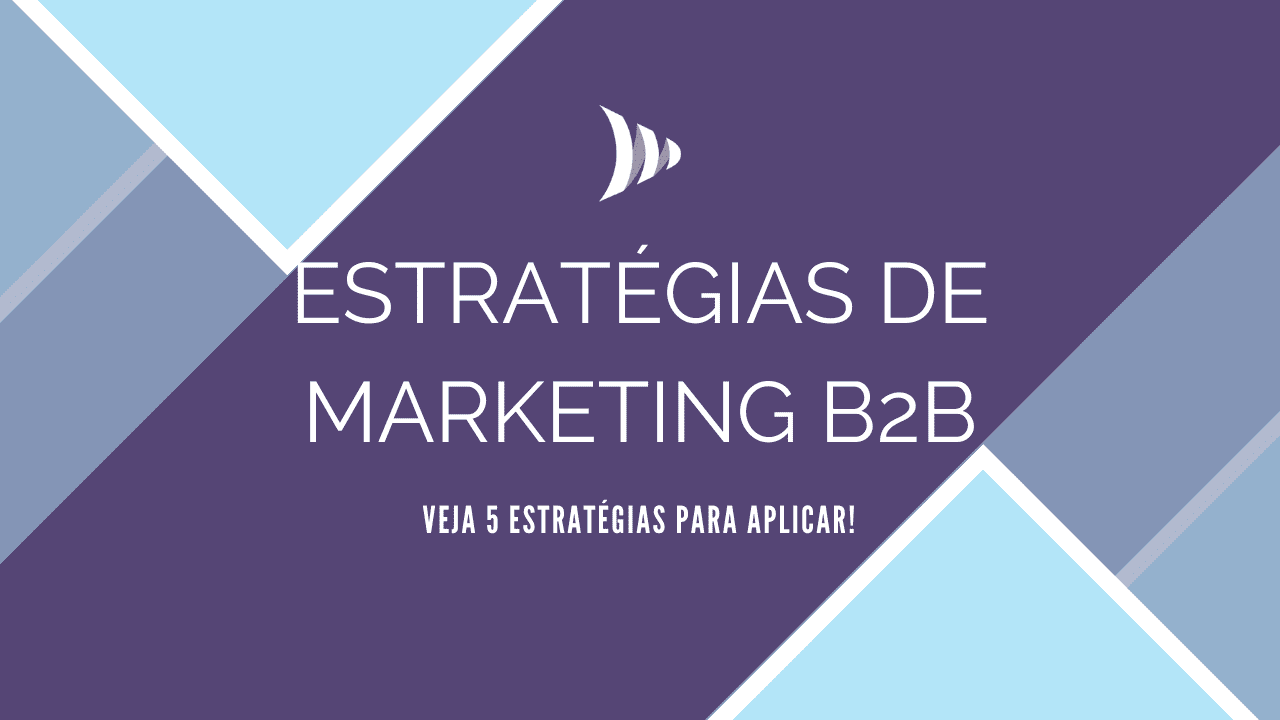 estratégias de marketing b2b