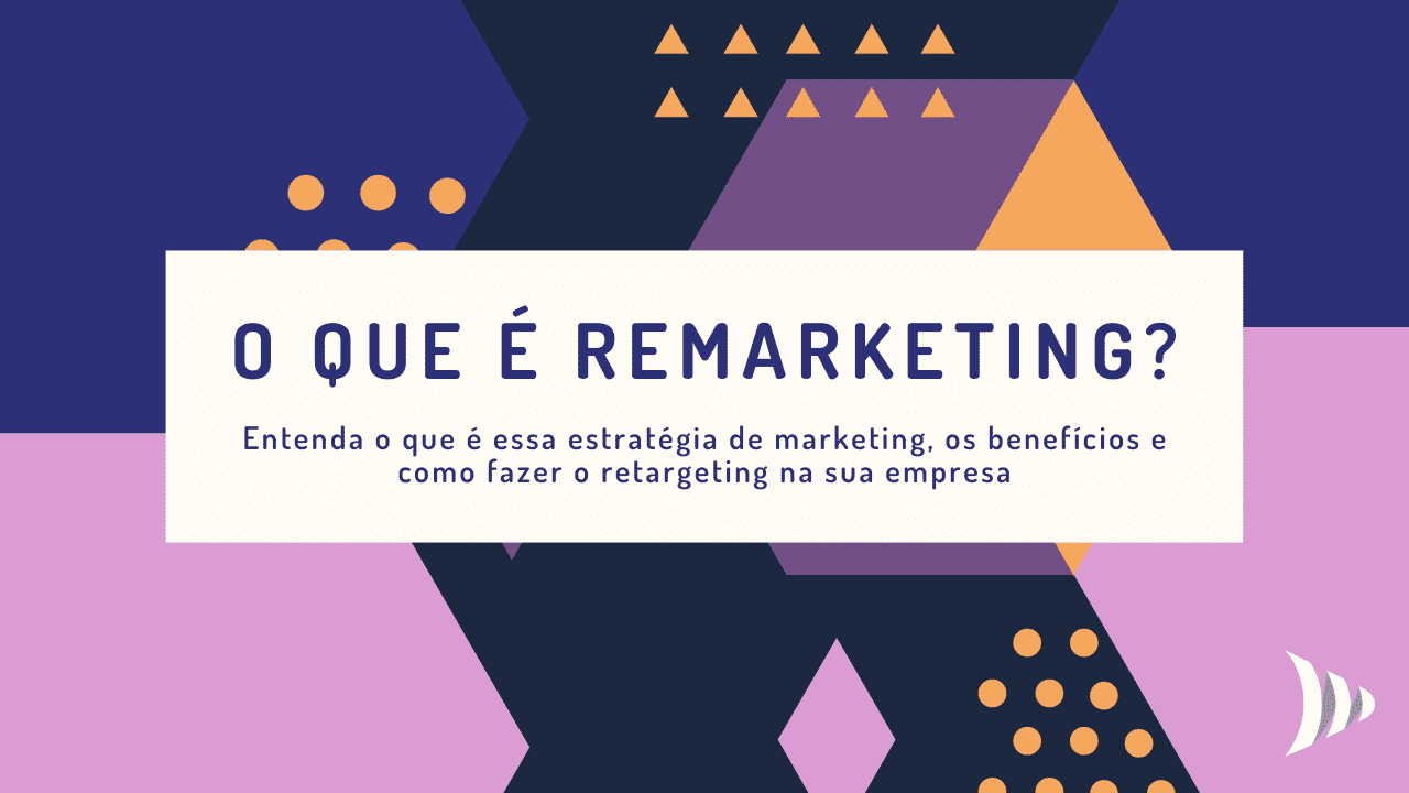 O que é remarketing?