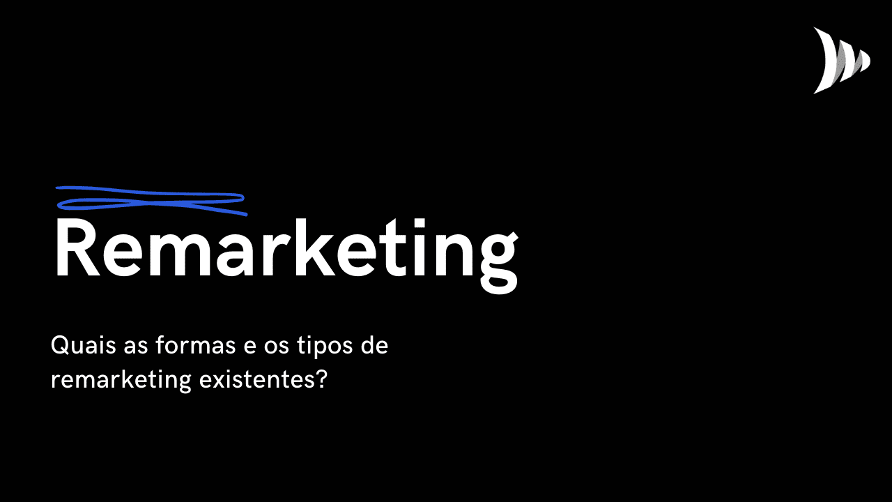 Tipos e formas de remarketing