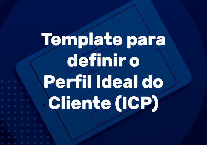 Perfil do cliente ideal (ICP)