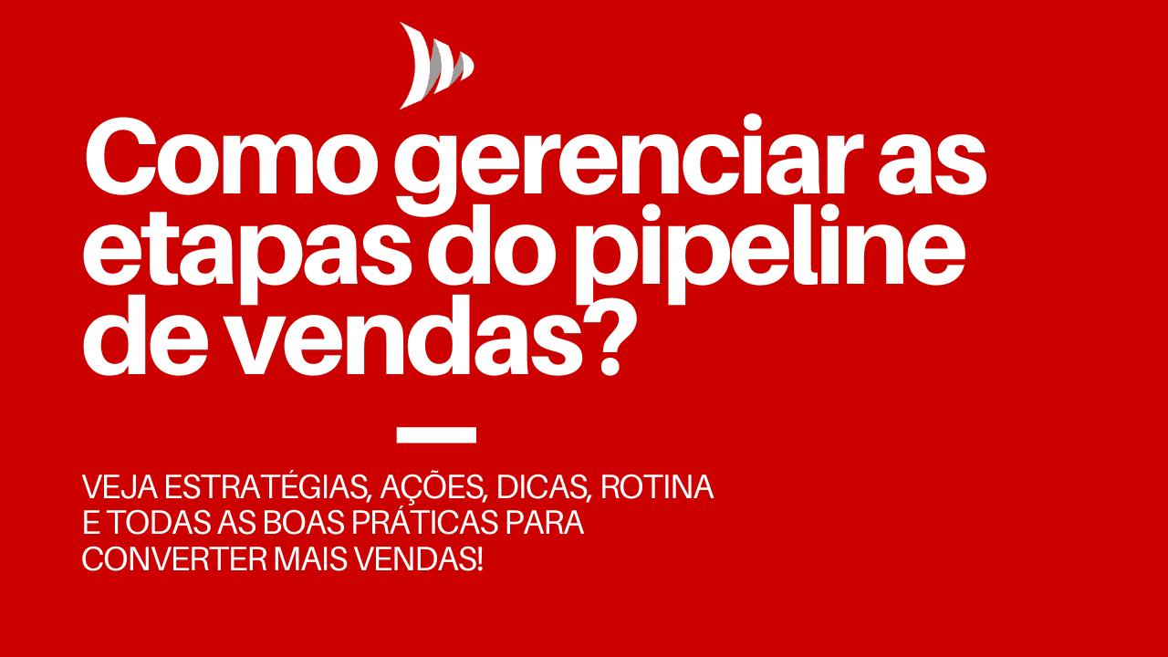 Etapas do pipeline de vendas