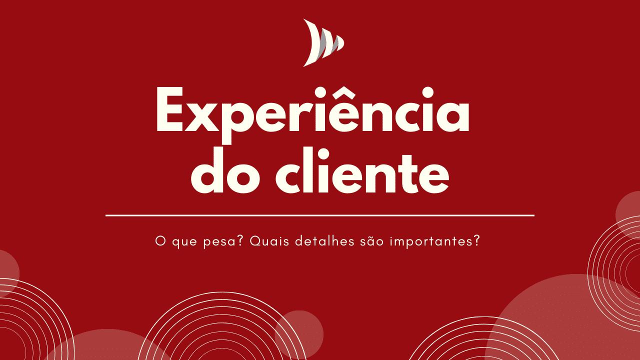Experiência do cliente