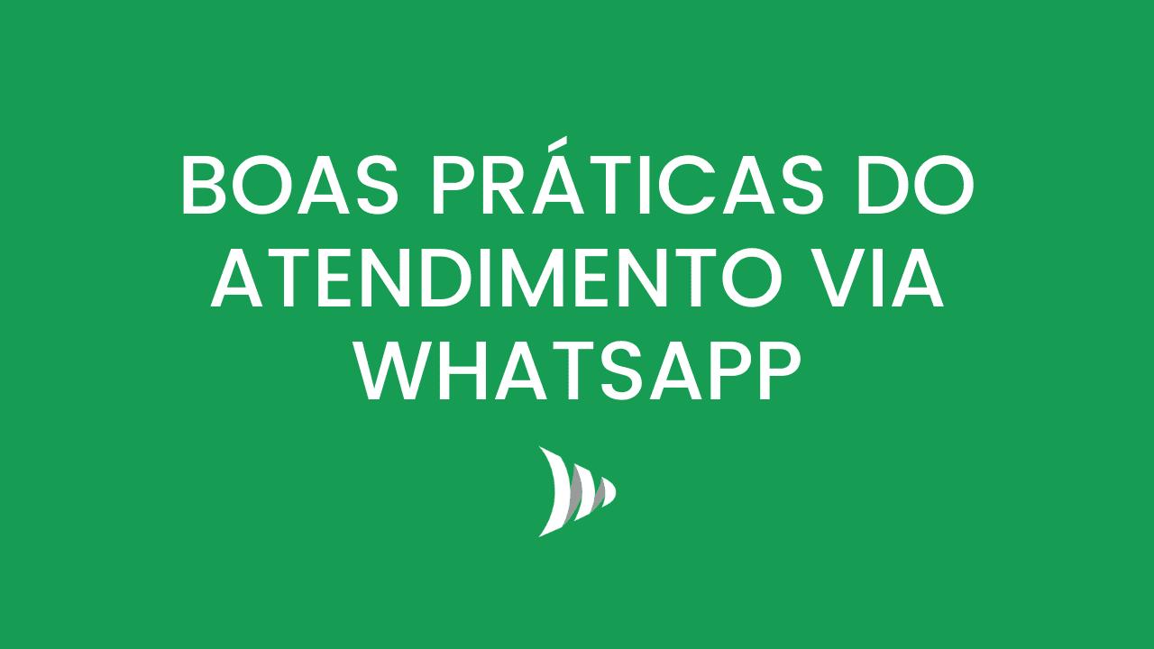 Atendimento via WhatsApp, como fazer?