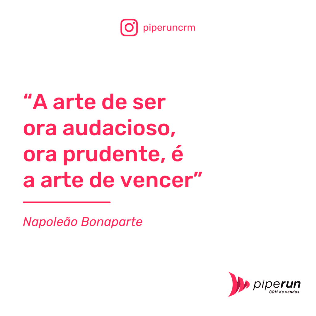 Frases de Motivação de Equipe de Vendas - Napoleão Bonaparte