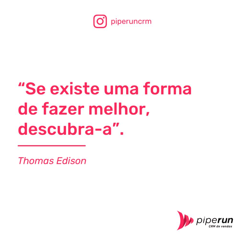Frases motivacionais para vendedores: Thomas Edison
